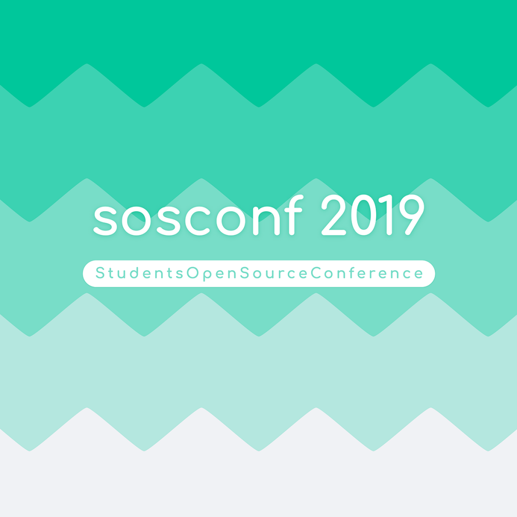 sosconf 2019 - 1st Students Open Source Conference